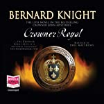 Crowner Royal | Bernard Knight