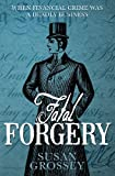 Fatal Forgery, Susan Grossey, 1489587403