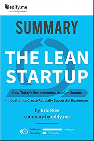 Summary of 'The Lean Startup' by Eric Ries. (2 Summaries in 1: In-Depth Summary and Bonus 2-Page (Lean Start Up Book)