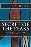 Secret of the Peaks, J. Hoefle, 1482586037