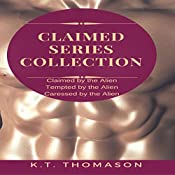 Claimed: A MPreg Gay Science Fiction Romance: Claimed Series Collection, Book 1 | K.T. Thomason