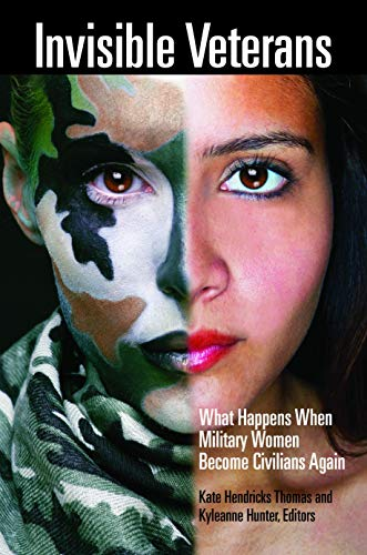 Pdf Parenting Invisible Veterans: What Happens When Military Women Become Civilians Again