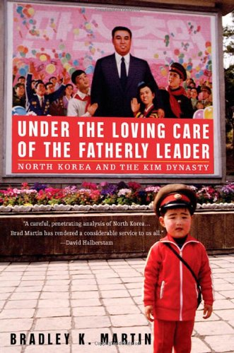 Under the Loving Care of the Fatherly Leader: North Korea and the Kim Dynasty thumbnail