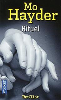 Rituel, Hayder, Mo