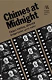 Chimes at Midnight: Orson Welles, Director (Rutgers Films in Print series)