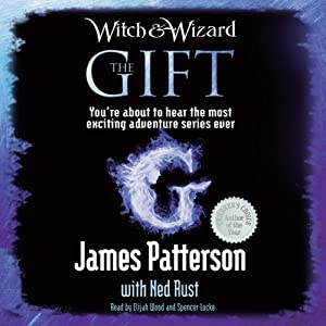 The Gift: Witch & Wizard, Book 2 Audiobook