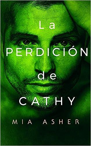 Book La perdición de Cathy [Próxima aparición]