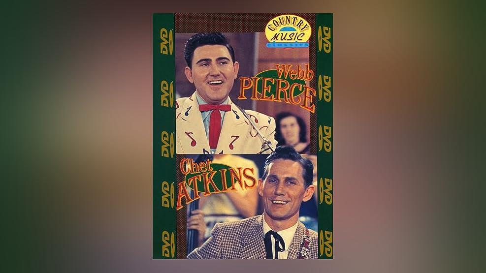 Country Music Classics Webb Pierce & Chet Atkins