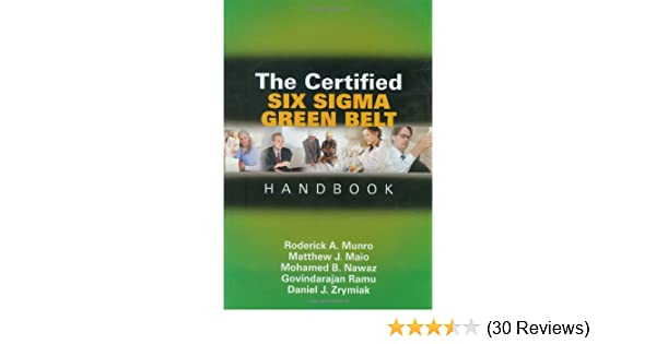 amazon com the certified six sigma green belt handbook first