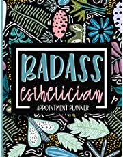 Badass Esthetician: Esthetician Appointment Book, Weekly & Monthly Planner For Beauty Salon With Hourly Scheduling - 15 Min Increments, Client List, Yearly Overview, Floral Print Theme