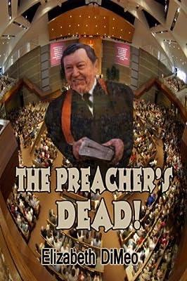 The Preacher's Dead!