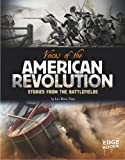 img - for Voices of the American Revolution: Stories from the Battlefields (Voices of War) book / textbook / text book
