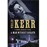 A Man Without Breath (A Bernie Gunther Novel)