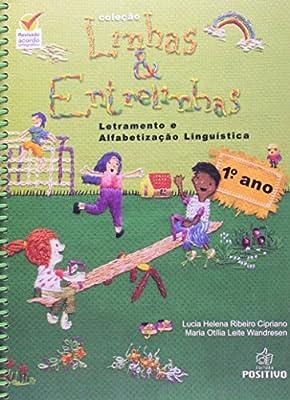 Letramento E Alfabetização Linguistica. 1º Ano - Conforme Nova Ortografia by Positivo