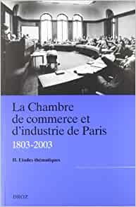La chambre de commerce et d 39 industrie de paris for Chambre de commerce de paris arbitrage