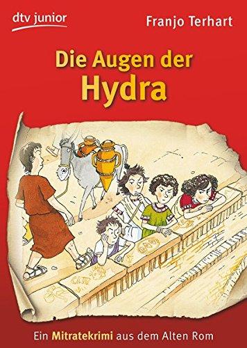 Die Augen der Hydra: Ein Mitratekrimi aus dem Alten Rom