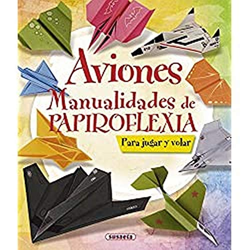 Aviones. Manualidades De Papiroflexia (100 manualidades) Tapa dura – Ilustrado, 10 octubre 2012 a buen precio