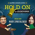Just for Laughs Festival: Mary Lynn Rajskub | Eugene Mirman,Mary Lynn Rajskub