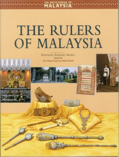 Rulers of Malaysia (Encyclopedia of Malaysia (Archipelago Press))