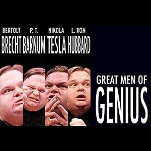Great Men of Genius, Part 3 Performance
