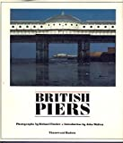 British Piers, Richard Fischer, 0500541256