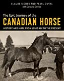 The Epic Journey of the Canadian Horse