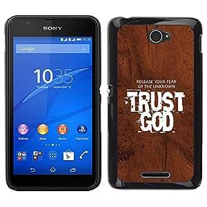 Caucho caso de Shell duro de la cubierta de accesorios de protección BY RAYDREAMMM - Sony Xperia E4 - BIBLIA Release Su miedo a lo desconocido Confía en Dios