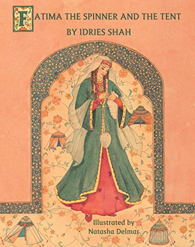 Fatima Spinner Tent Idries Shah ebook product image