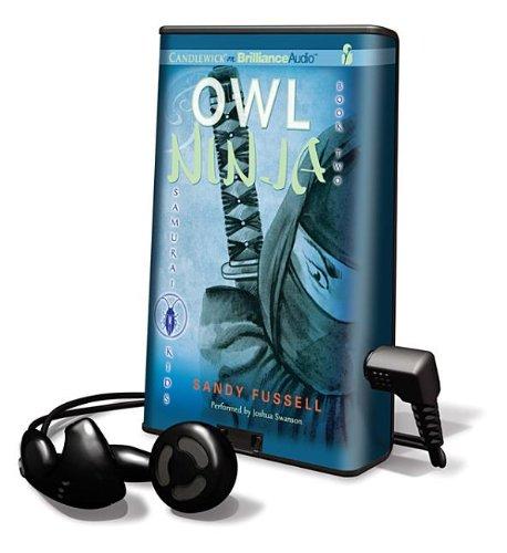 Samurai Kids, Book 2: Owl Ninja (Playaway Children): Sandy ...
