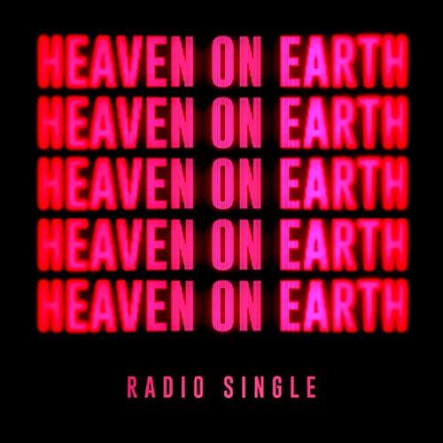 Heaven On Earth (Radio Single)