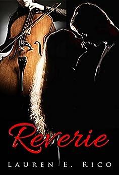 Reverie: Reverie Book 1 by [Rico, Lauren]