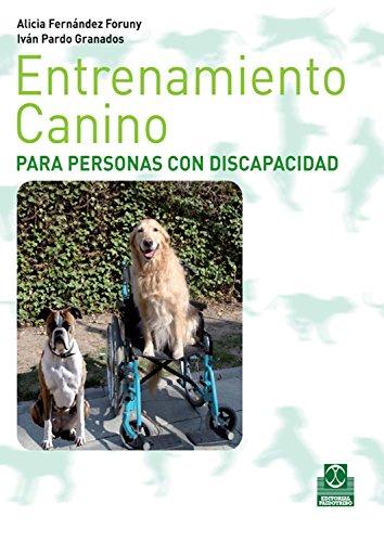 Entrenamiento canino para personas con discapacidad (Animales nº 105) (Spanish Edition) by