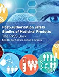 img - for Post-Authorization Safety Studies of Medicinal Products: The PASS Book book / textbook / text book