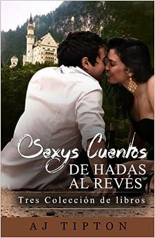 Book Sexys Cuentos de Hadas Al Revés: Conjunto de Tres Libros de Romance