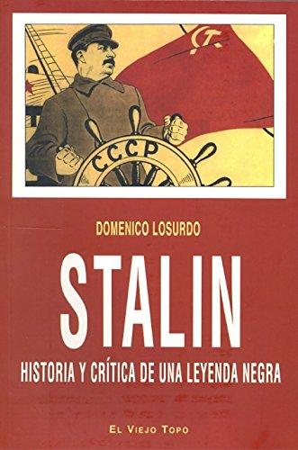 Stalin : historia y crítica de una leyenda negra (Ensayo)