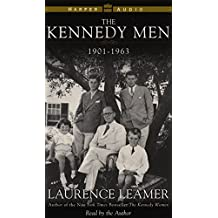 The Kennedy Men: 1901 - 1963