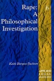 img - for Rape: A Philosophical Investigation (Applied Legal Philosophy) book / textbook / text book