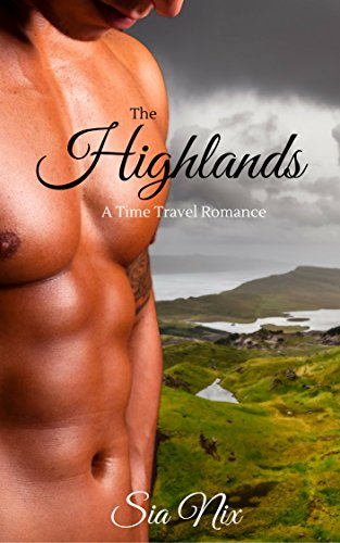 The Highlands:  A Time Travel Romance (English Edition)