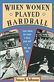 When Women Played Hardball