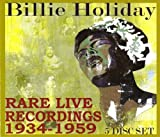 Rare Live Recordings, 1934-1959
