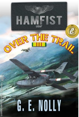 "Hamfist Over The Trail: The Air Combat Adventures of Hamilton ""Hamfist"" Hancock"