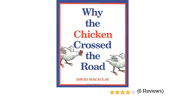 Amazon.com: Why the Chicken Crossed the Road (0046442442411 ...