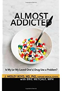 Learn more about the book, Almost Addicted: Is My (or My Loved One's) Drug Use a Problem?