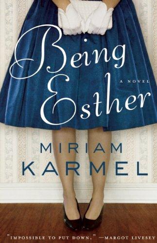 Being Esther: A Novel PDF