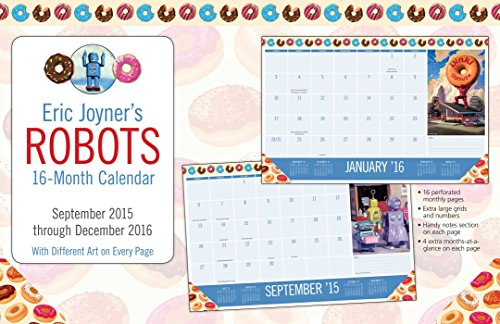Eric Joyner Robots 2015-2016 16-Month Desk Pad Calendar: September 2015 through December 2016