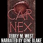 Car Nex (The Car Nex Story Series Book 0) | Terry M. West