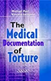 img - for The Medical Documentation of Torture book / textbook / text book