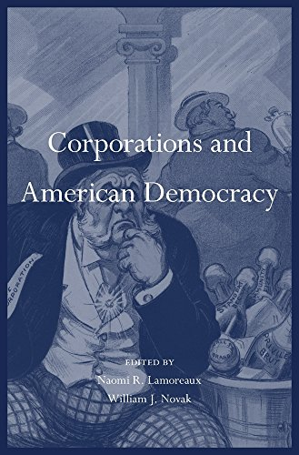 Corporations and American Democracy from Harvard University Press