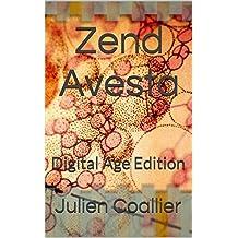 Zend Avesta: Digital Age Edition