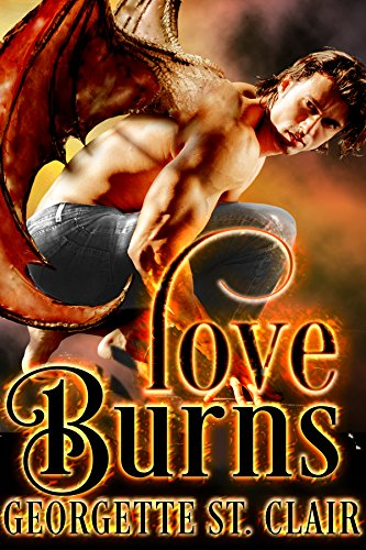 Love Burns by [St. Clair, Georgette]